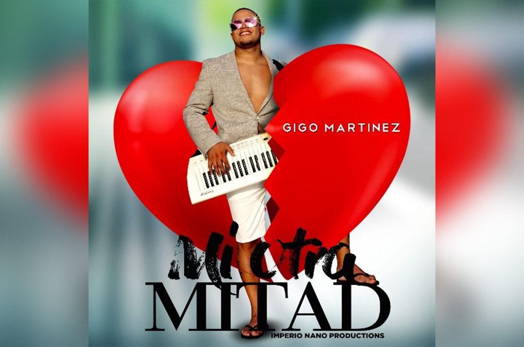 """Artista local Gigo Martínez lanza su nuevo tema """"Mi Otra Mitad"""""""